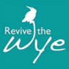 Revive the Wye